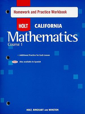 Holt California Mathematics, Course 1 Homework and Practice Workbook