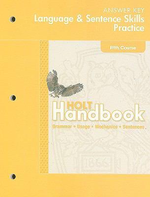 Hold Handbook Language & Sentence Skills Practice Answer Key: Fifth Course: Grammar, Usage, Mechanics, Sentences