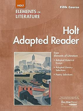 Holt Adapted Reader, Fifth Course: Instruction in Reading Literature and Related Texts