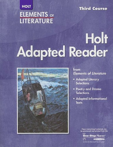 Elements of Literature: Holt Adapted Reader Eolit 2005 G 9 Third Course