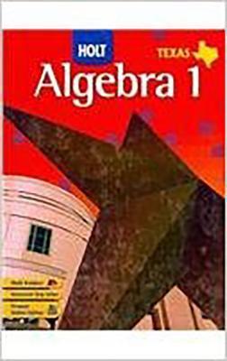 Holt Algebra 1 Texas: Student Edition (Spanish) Algebra 1 2007