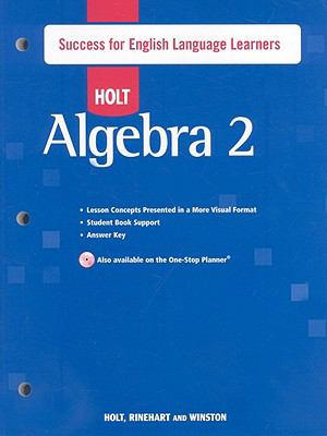 Holt Algebra 2: Success for English Language Learners with Answers