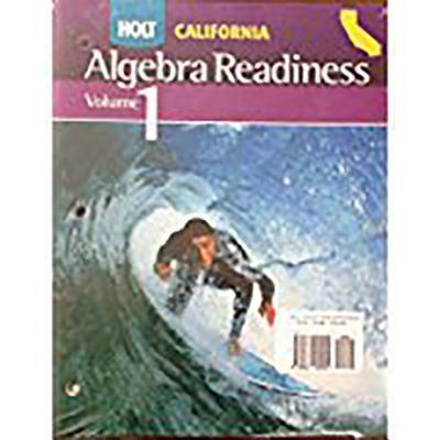 Holt Algebra Readiness California: Student Edition 1 Year Grades 6-8 2008