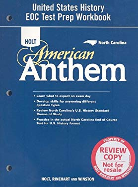 Holt American Anthem: United States History Eoc Test Prep Workbook