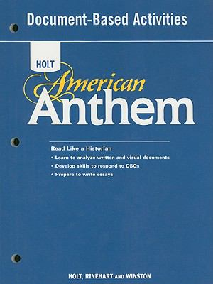 Holt American Anthem Document-Based Activities