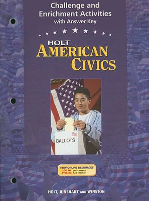 Holt American Civics Challenge and Enrichment Activities with Answer Key