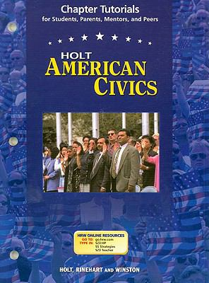 Holt American Civics Chapter Tutorials