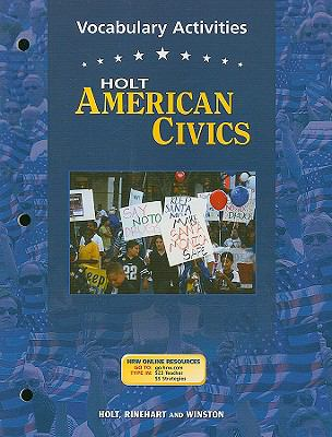 Holt American Civics Vocabulary Activities 9780030676819