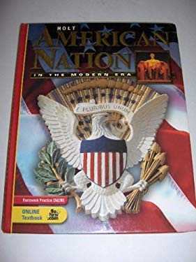 Holt American Nation: Student Edition Grades 9-12 in the Modern Era 2005