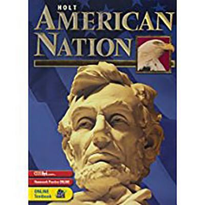 Holt American Nation: Student Edition Grades 9-12 2003