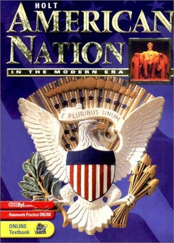 Holt American Nation: Student Edition Grades 9-12 in the Modern Era 2003