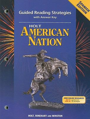 Holt American Nation Guided Reading Strategies with Answer Key, Spanish Edition 9780030708916