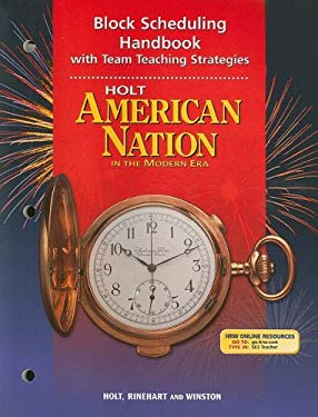 Holt American Nation in the Modern Era Block Scheduling Handbook with Team Teaching Strategies