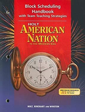 Holt American Nation in the Modern Era Block Scheduling Handbook with Team Teaching Strategies