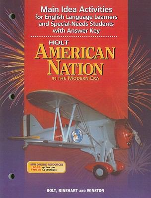 Holt American Nation in the Modern Era Main Idea Activities for English Language Learners and Special-Needs Students with Answer Key