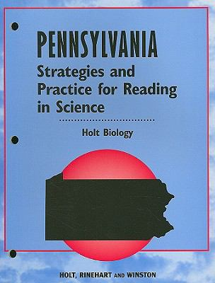 Holt Biology: Pennsylvania Strategies and Practice for Reading in Science