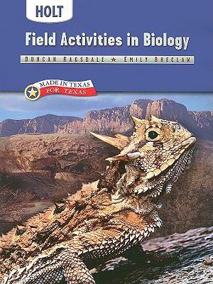 Holt Biology: Texas Field Activities in Biology