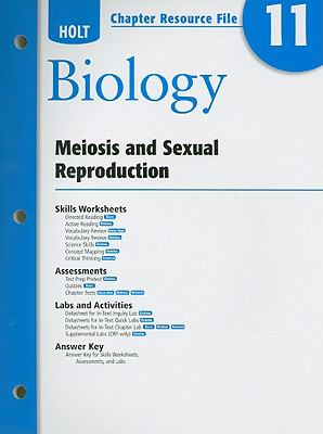 Holt Biology Chapter 11 Resource File: Meiosis and Sexual Reproduction