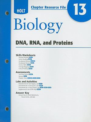 Holt Biology Chapter 13 Resource File: DNA, RNA, and Proteins