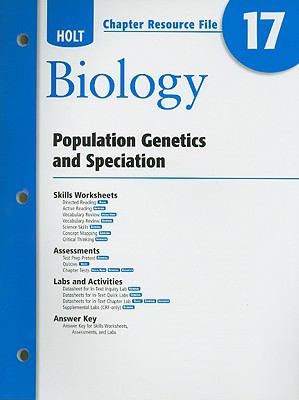 Holt Biology Chapter 17 Resource File: Population Genetics and Speciation