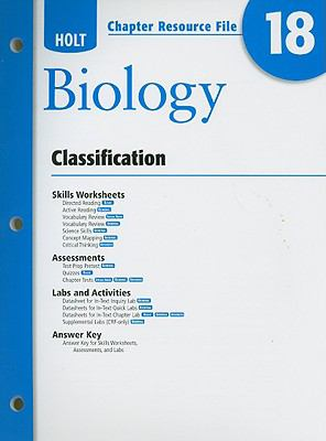 Holt Biology Chapter 18 Resource File: Classification