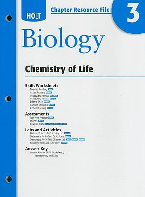 Holt Biology Chapter 3 Resource File: Chemistry of Life