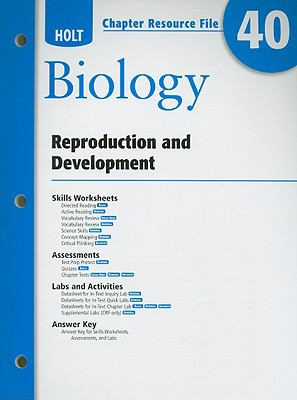 Holt Biology Chapter 40 Resource File: Reproduction and Development