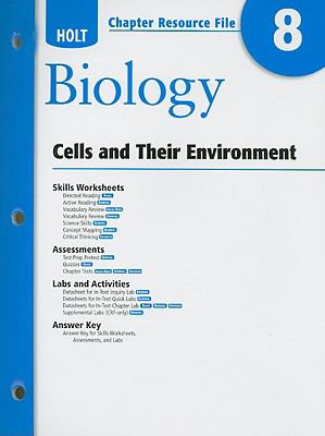 Holt Biology Chapter 8 Resource File: Cells and Their Environment
