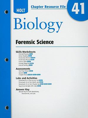 Holt Biology Chapter Resource File 41: Forensic Science