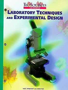 Holt Biosources Laboratory Techniques and Experimental Design