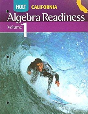 Holt California Algebra Readiness, Volume 1