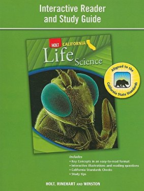Holt California Life Science: Interactive Reader and Study Guide