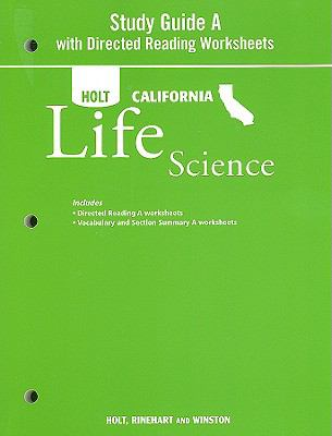 Holt California Life Science: Study Guide a with Directed Reading Worksheets