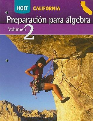 Holt California Preparacion Para Algebra, Volumen 2