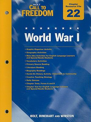 Holt Call to Freedom Chapter 22 Resource File: World War I