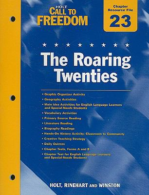 Holt Call to Freedom Chapter 23 Resource File: The Roaring Twenties: With Answer Key