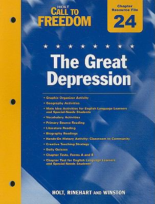Holt Call to Freedom Chapter 24 Resource File: The Great Depression: With Answer Key