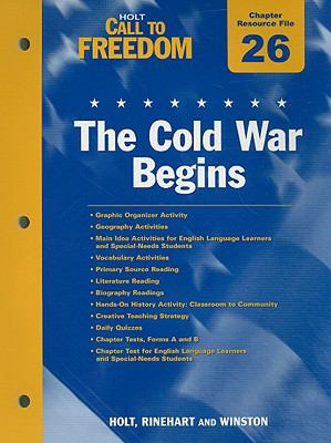 Holt Call to Freedom Chapter 26 Resource File: The Cold War Begins