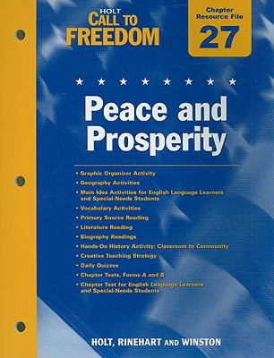 Holt Call to Freedom Chapter 27 Resource File: Peace and Prosperity