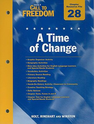 Holt Call to Freedom Chapter 28 Resource File: A Time of Change