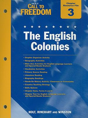 Holt Call to Freedom Chapter 3 Resource File: The English Colonies