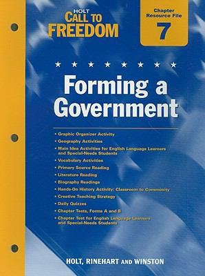 Holt Call to Freedom Chapter 7 Resource File: Forming a Government