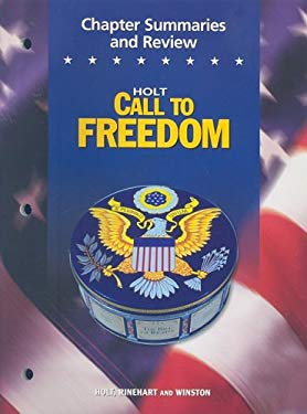 Holt Call to Freedom Chapter Summaries and Review