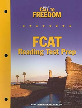 Holt Call to Freedom FCAT Reading Test Prep