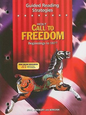 Holt Call to Freedom Guided Reading Strategies: Beginnings to 1877