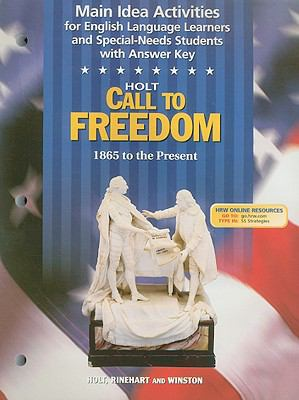 Holt Call to Freedom Main Idea Activities for English Language Learners and Special-Needs Students with Answer Key: 1865 to the Present