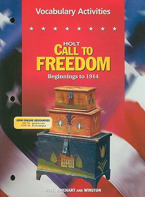 Holt Call to Freedom Vocabulary Activities: Beginnings to 1914