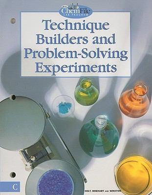 Holt ChemFile Lab Program Technique Builders and Problem-Solving Experiments, Level C