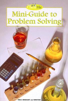 Holt ChemFile Mini-Guide to Problem Solving