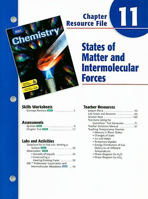 Holt Chemistry Chapter 11 Resource File: States of Matter and Intermolecular Forces